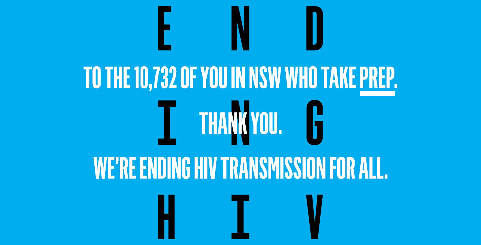 To the 10,732 of you in NSW who take PrEP, thank you.